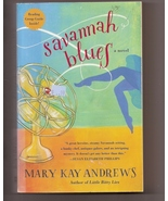Savannah Blues by Mary Kay Andrews - $3.50