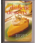 Great International Diabetic Desserts Cookbook Karin Cadwell - $5.50