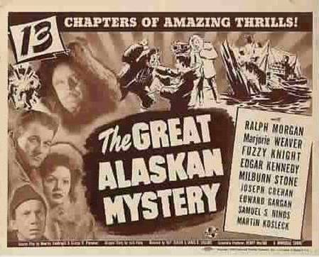 Primary image for The Great Alaskan Mystery, 13 Chapter Serial