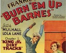 BURN 'EM UP BARNES, 12 Chapter Serial - $19.99