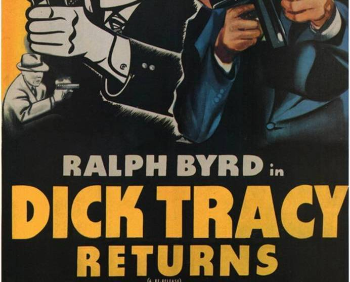 Primary image for DICK TRACY RETURNS, 15 Chapter Serial