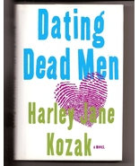Dating Dead Men by Harley Jane Kozak - $3.50