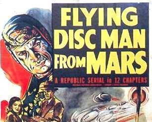 FLYING DISC MAN FROM MARS, 12 Chapter Serial