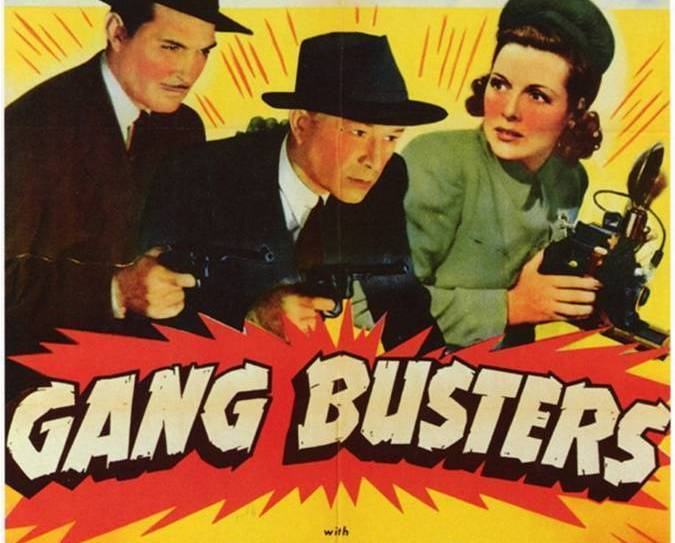 Primary image for GANG BUSTERS, 13 Chapter Serial