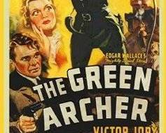 Primary image for THE GREEN ARCHER, 12 CHAPTER SERIAL, 1940