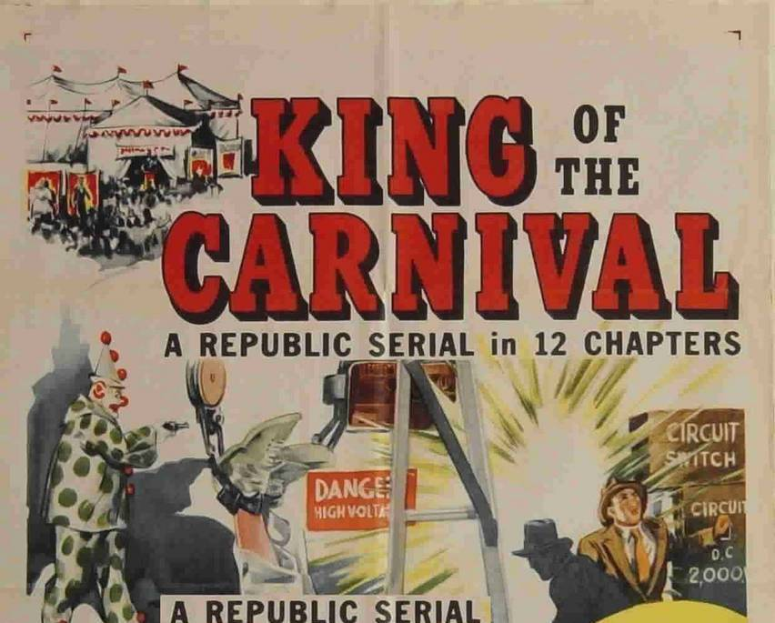 Primary image for KING OF THE CARNIVAL, 12 Chapter Serial