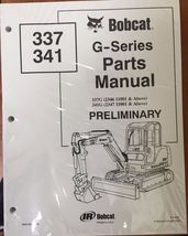 Bobcat 337 341 G Series Skid Steer Parts Catalog Manual - Part Number # 6902790 - $53.00