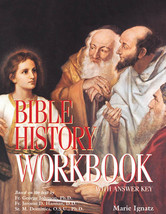 Bible History: (WorkBook) A Textbook of the Old and New Testaments for Catholic