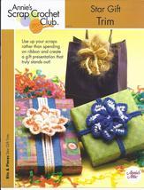 Star Gift Trim Crochet Pattern~Annie's - $3.99