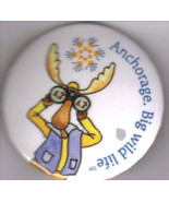 BIG WILD LIFE - ANCHORAGE  Promotional Pinback Buttons  - $2.95