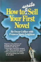 How to Write and Sell Your First Novel by Oscar Collier  - $5.00