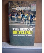 The best of Bicycling! Edited by harley M. Leete 1970 - $9.99