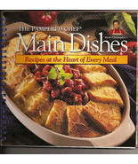 Pampered Chef Main Dishes Recipes at the Heart of Every - $7.50