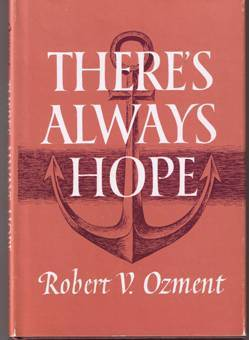 There s always hope   ozment