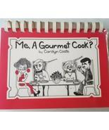 Me, a Gourmet Cook? - $2.87