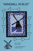 Windmill in Blue Dutch Windmill Wall-hanging Quilt Pattern M204.01 - $8.99