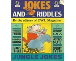 Jokes and riddles by the editors of owl magazine softcover book  1  thumb155 crop