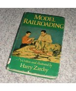 Model Railroading Hardback Book Harry Zarchy - $4.99