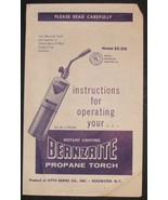 Bernzrite Propane Torch Operating Instructions - $12.00
