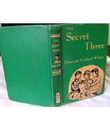 The Secret Three by Eleanore Hubbard Wilson HB ... - $5.99