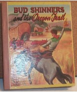 Bud Shinners and the Oregon Trail Big Little Bo... - $9.99