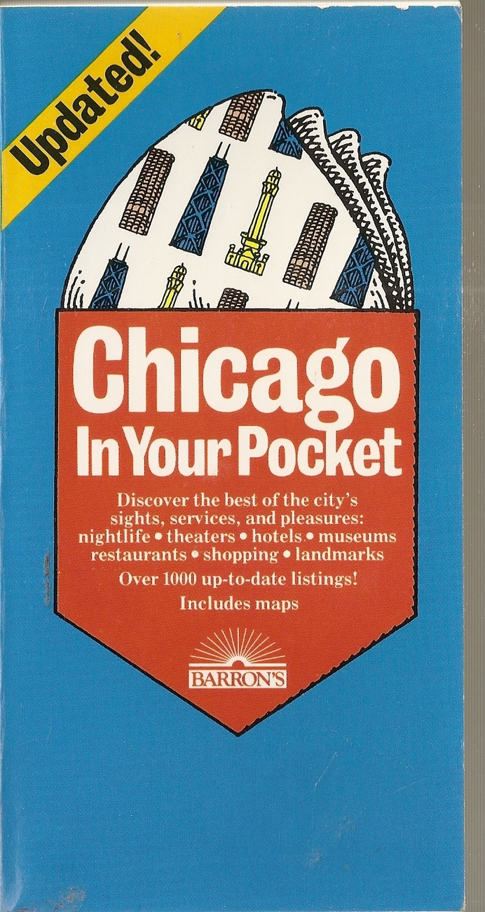 Chicago in Your Pocket: A Handy Directory of Restaurants, Ho