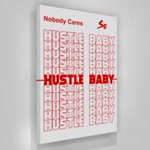 Hustle Baby Canvas Prints Office Wall Decor Modern Art Motivation Entrep... - $74.86+