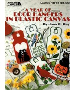 A Year Of Door Hangers In Plastic Canvas Leaflet 1614 Easter Noel Rose M... - $7.95