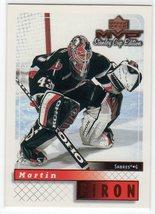 1999-00 Upper Deck MVP Stanley Cup Edition #25 Martin Biron - $0.50