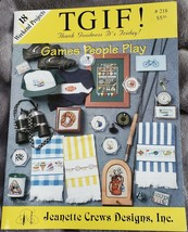TGIF Games People Play 18 Hobby Cross Stitch Patterns Book #218 Jeanette... - $9.48