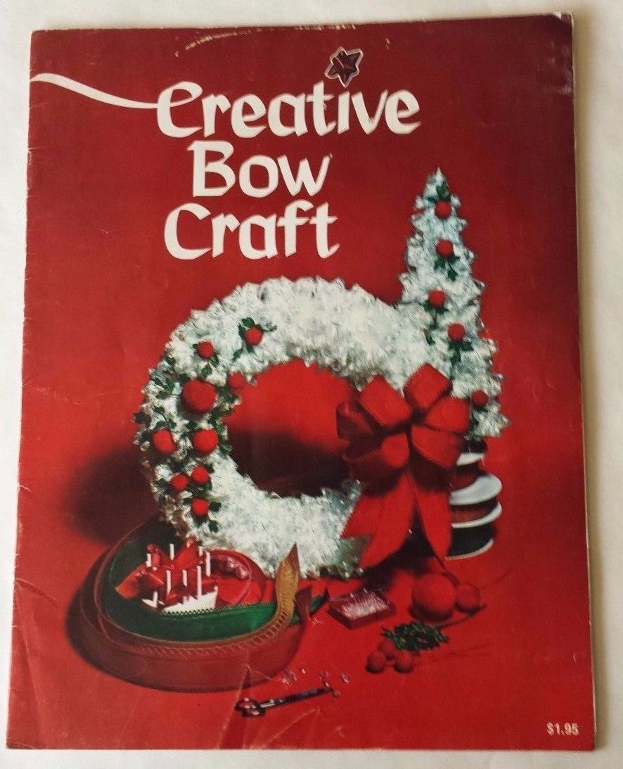 Creative Bow Craft Craft Book 1970 Patterns and Instructions