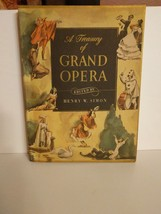 A Treasury of Grand Opera Henry W. Simon 1946 Book Stories History Sheet... - $8.86