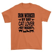 Iron Worker By Day Cat Lover By Night Shirt Tradesman Pet Lover Animal Person Un - $26.95+
