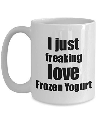 Primary image for Frozen Yogurt Lover Mug I Just Freaking Love Funny Gift Idea for Foodie Coffee T