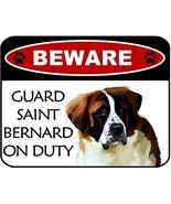 Beware Saint Bernard On Duty Laminated Dog Sign SP3126 - $8.86