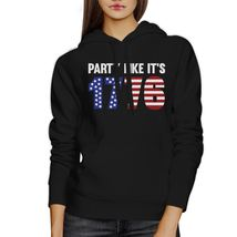 Party Like It's 1776 Funny Independence Day Black Hoodie For Unisex image 3