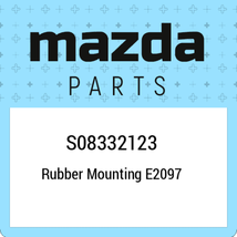 S08332123 Mazda Rubber mounting e2097 S08332123, New Genuine OEM Part - $14.74