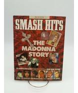 Smash Hits The Madonna Story May 21 - June 3 1986 Rare Import Bangles Ma... - $14.49
