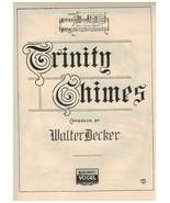 Trinity Chimes ~ Walter Decker ~ 1912 ~ Rare ~ Sheet Music - $32.62