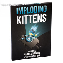 Imploding Kittens: This is the First Expansion of Exploding Kittens - $18.36