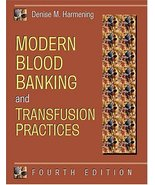Modern Blood Banking and Transfusion Practices [Mar 01, 1999] Harmening,... - $14.97