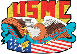 MARINES CORPS EAGLE DEATH BEFORE DISHONOR JACKET PATCH - $31.58