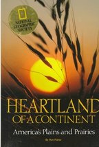 Heartland of a Continent: America's Plains and Prairies Ron Fisher - $5.89
