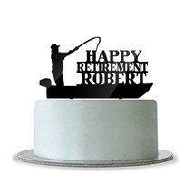 Custom Personalized Happy Retirement Name Cake Topper Fishing Boat Fishe... - $21.39
