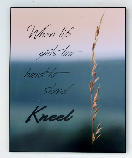 Kneel Inspirational Decorative 16 in x 20 in Wall Hanging Board