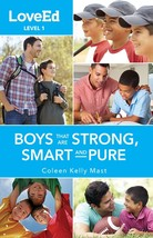 LoveEd: Raising Kids that are Strong, Smart & Pure (Boys Guide Level 1 - Ages 9