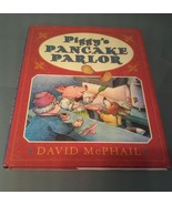 Piggy's Pancake Parlor by David McPhail 1st edition with dust jacket - $7.91