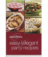 Easy & Elegant Party Recipes from Taste of Home Books  - $2.25
