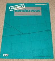 Secret Rendevous Sheet Music Original Edition - $9.25