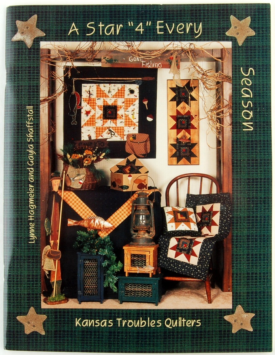 A Star 4 Every Season Kansas Troubles Quilters Lynne Hagmeier Quilt Patterns